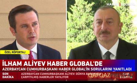 """İlham Əliyev Türkiyənin """"Haber Global"""" telekanalına müsahibə verib"""